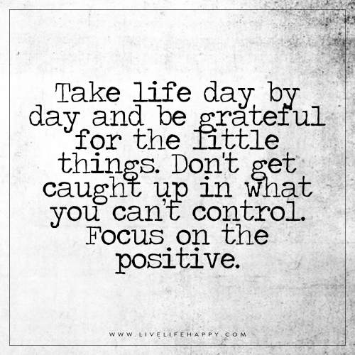 Take-life-day-by-day-quote
